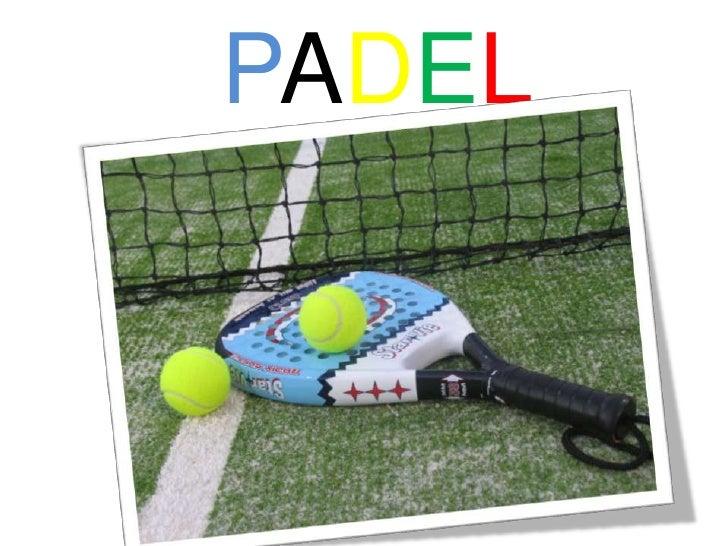 PADEL<br />
