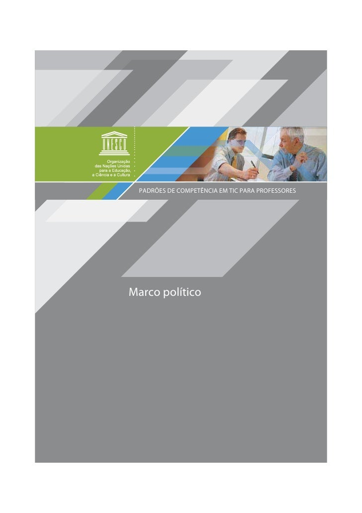 PADRÕES DE COMPETÊNCIA EM TIC PARA PROFESSORESMarco político                                                  1