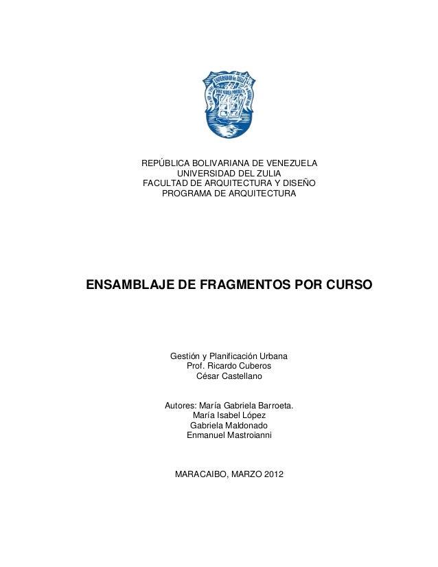 1      REPÚBLICA BOLIVARIANA DE VENEZUELA             UNIVERSIDAD DEL ZULIA      FACULTAD DE ARQUITECTURA Y DISEÑO        ...