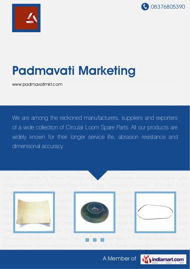 08376805390A Member ofPadmavati Marketingwww.padmavatimkt.comCircular Loom Spare Parts Shuttle Wheels Warp and Shuttle Gui...