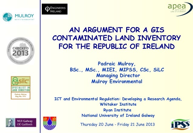 An Argument for a GIS Contaminated Land Inventory for The Republic of Ireland