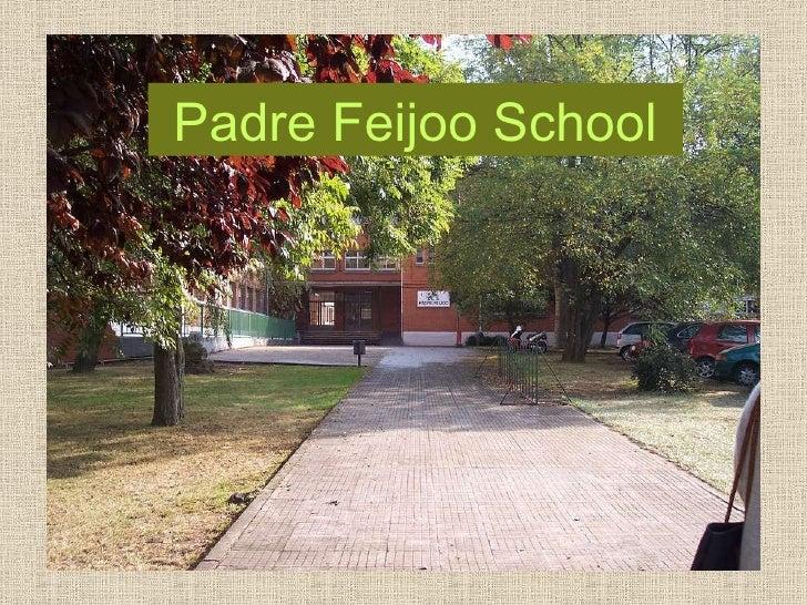 Padre Feijoo School   Gijon   Spain