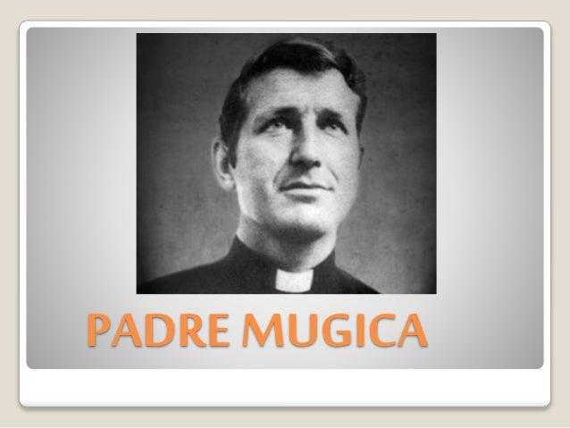 PADRE MUGICA