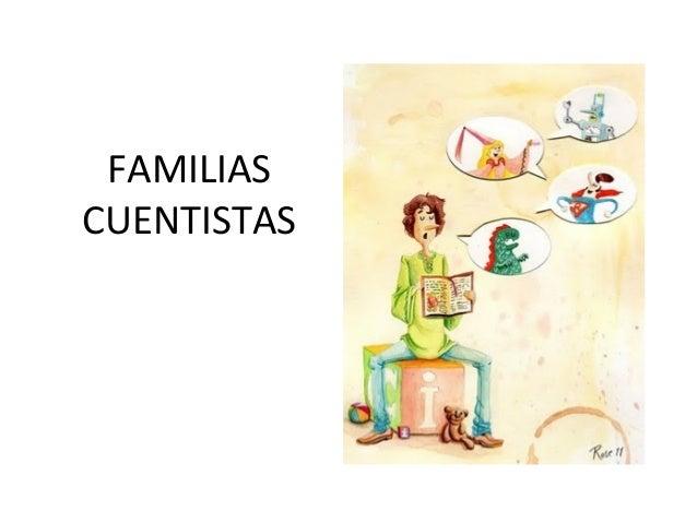 FAMILIAS CUENTISTAS