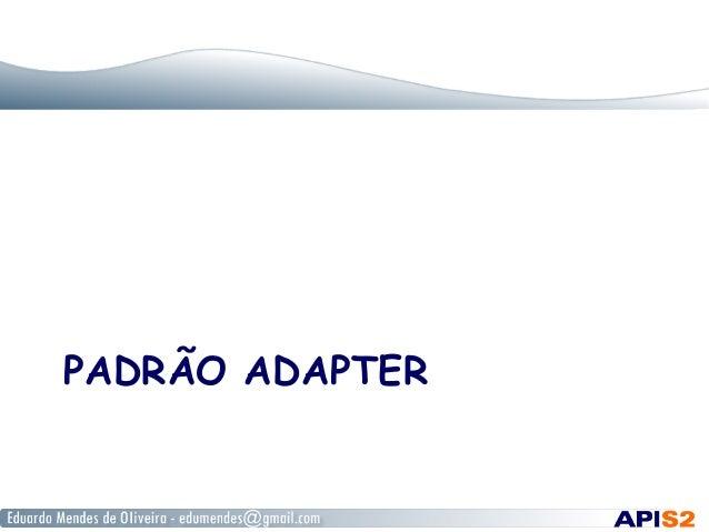 Padrão Adapter