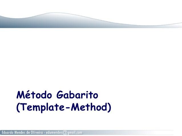 Método Gabarito (Template-Method)
