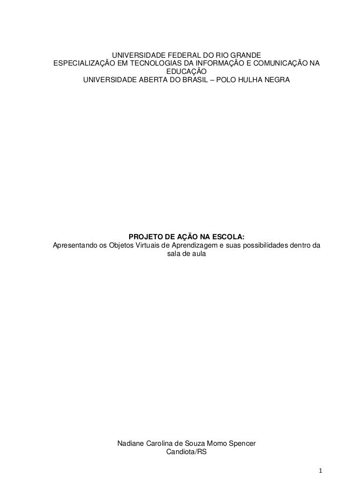 UNIVERSIDADE FEDERAL DO RIO GRANDE<br />ESPECIALIZAÇÃO EM TECNOLOGIAS DA INFORMAÇÃO E COMUNICAÇÃO NA EDUCAÇÃO<br />UNIVERS...