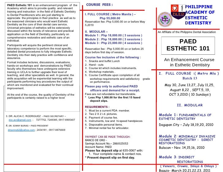 PAED Esthetic 101 is an enhancement program of the             COURSE FEES :  Academy which aims to provide quality and re...