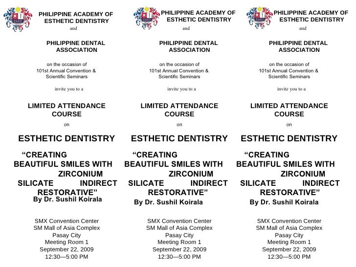 PHILIPPINE ACADEMY OF  ESTHETIC DENTISTRY and  PHILIPPINE DENTAL  ASSOCIATION invite you to a LIMITED ATTENDANCE COURSE on...