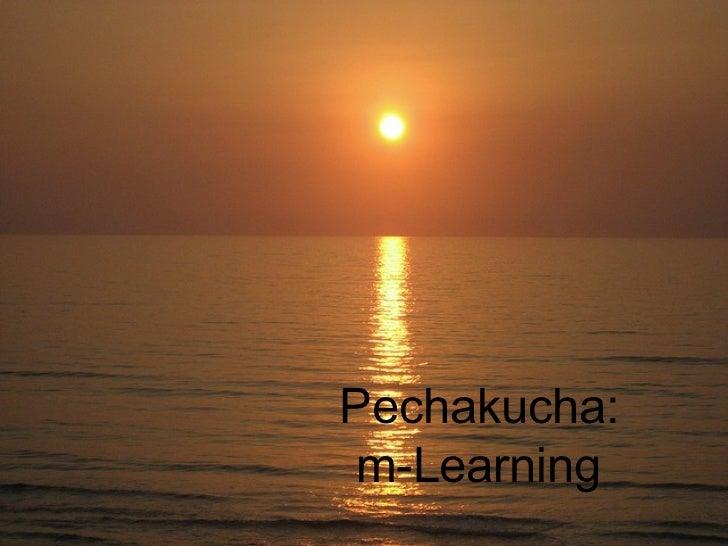 Pechakucha: m-Learning
