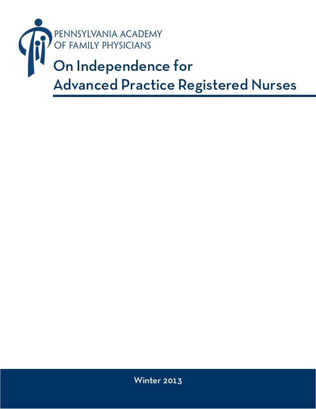 On Independence for Advanced Practice Registered Nurses  Winter 2013