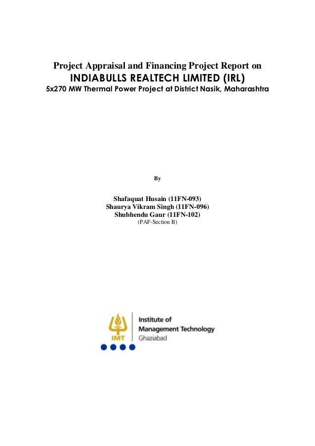 Project Appraisal and Financing Project Report on      INDIABULLS REALTECH LIMITED (IRL)5x270 MW Thermal Power Project at ...