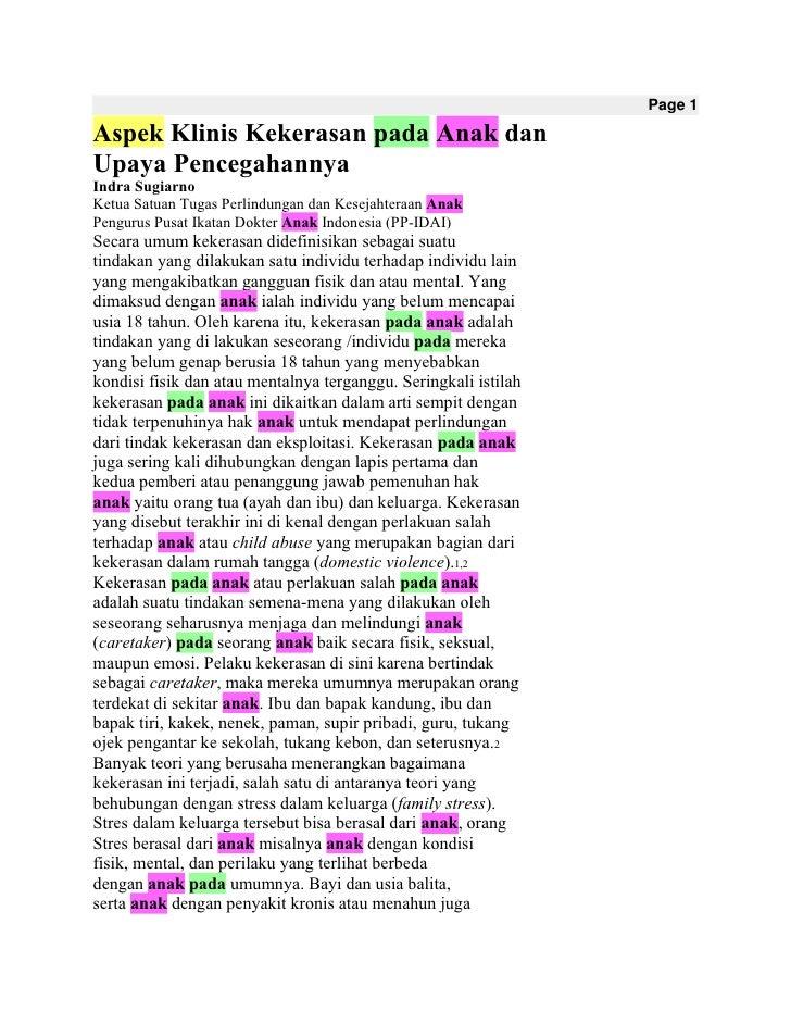 Page 1<br />Aspek Klinis Kekerasan pada Anak dan<br />Upaya Pencegahannya<br />Indra Sugiarno<br />Ketua Satuan Tugas Perl...