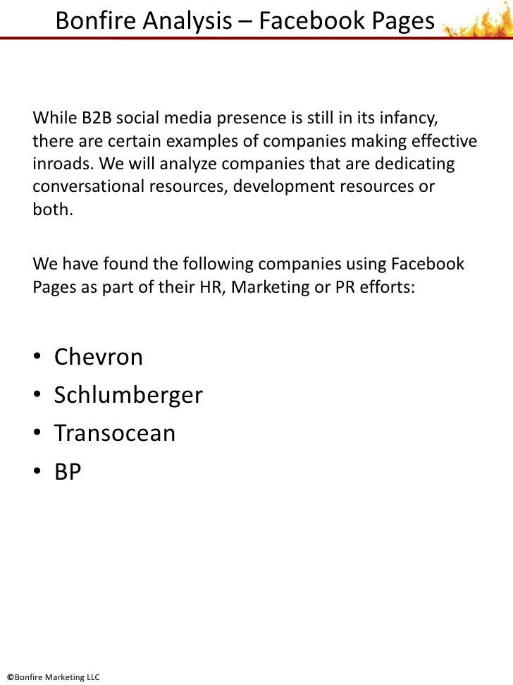 Bonfire Analysis – Facebook Pages<br />While B2B social media presence is still in its infancy, there are certain examples...