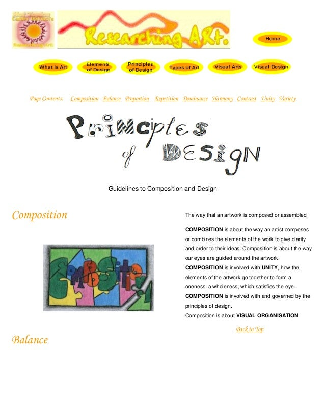 Page Contents:  Composition Balance Proportion Repetition Dominance Harmony Contrast Unity Variety  Guidelines to Composit...