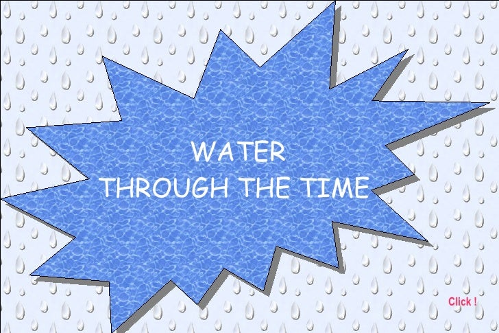 WATER THROUGH THE TIME