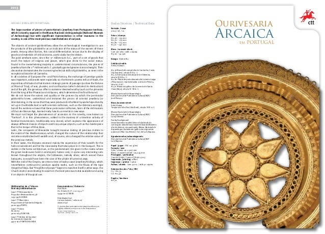 Archaic Jewellery in PortugalThe large number of pieces of proto-historic jewellery from Portuguese territory,which is mos...