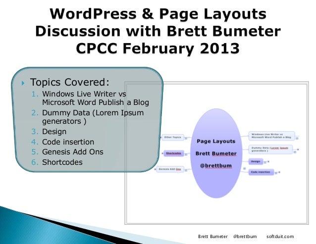    Topics Covered:    1. Windows Live Writer vs       Microsoft Word Publish a Blog    2. Dummy Data (Lorem Ipsum       g...