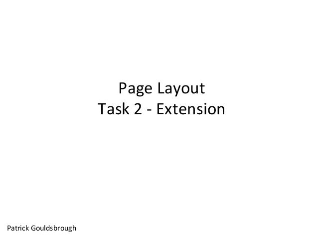 Page Layout Task 2 - Extension Patrick Gouldsbrough