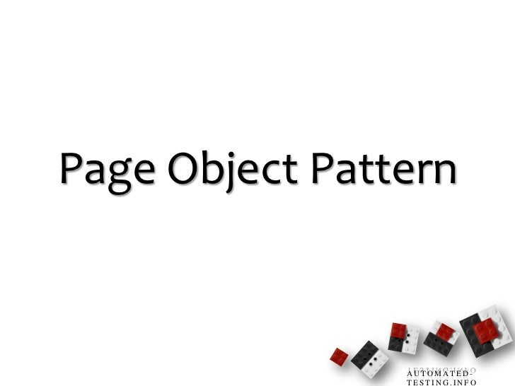 Page Object Pattern                AUTOMATED-                TESTING.INFO