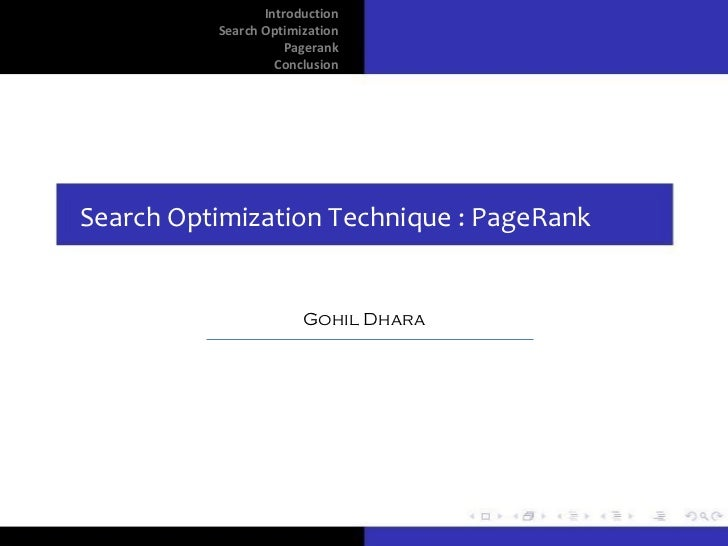 Introduction          Search Optimization                     Pagerank                   ConclusionSearch Optimization Tec...