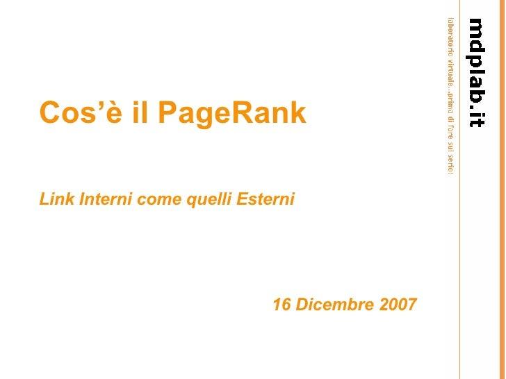 Cos'è il PageRank Link Interni come quelli Esterni 16  Dicembre   2007