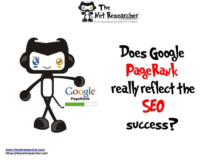 Does Google                                PageRank                             really reflect the                        ...