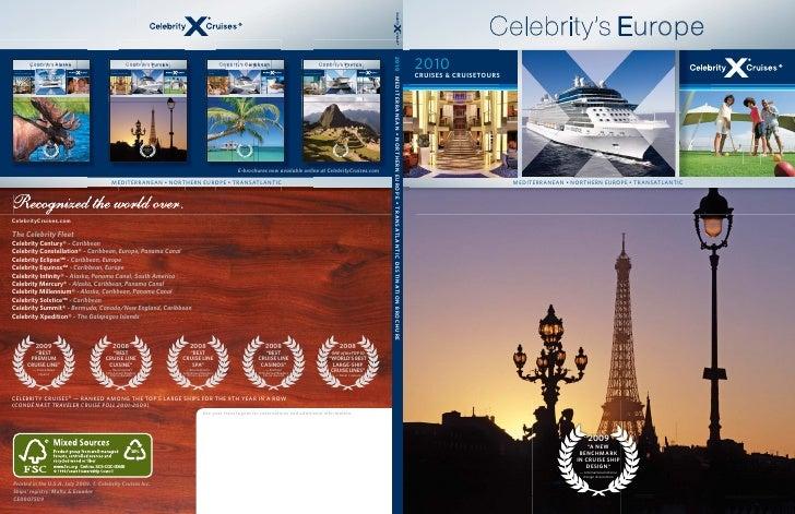 C elebrity' Europe                     elebrity's 2010 CRUISES & CRUISETOURS                             MEDITERRANEAN • N...