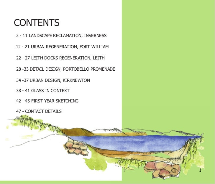 CONTENTS2 - 11 LANDSCAPE RECLAMATION, INVERNESS12 - 21 URBAN REGENERATION, FORT WILLIAM22 - 27 LEITH DOCKS REGENERATION, L...
