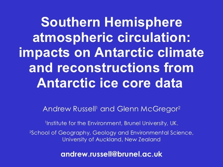 Southern Hemisphere atmospheric circulation: impacts on Antarctic climate and reconstructions from Antarctic ice core data
