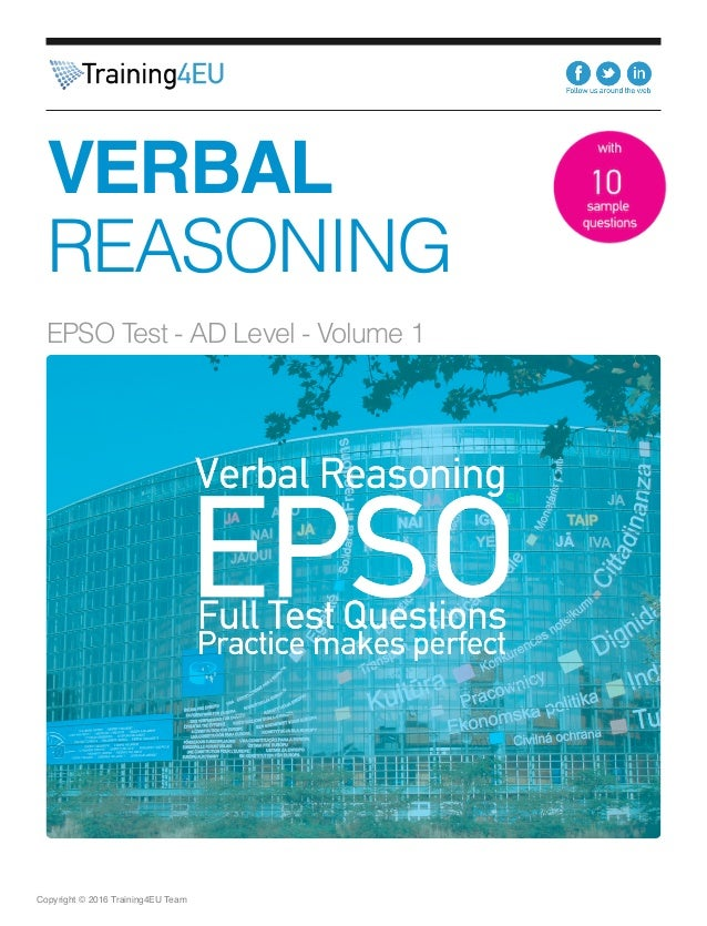 Verbal Reasoning Sample Tests Vol.2  EU EPSO Tests Series  Copyright © 2013 Training4EU Team
