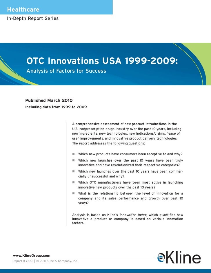 HealthcareIn-Depth Report Series           OTC Innovations USA 1999-2009:           Analysis of Factors for Success       ...