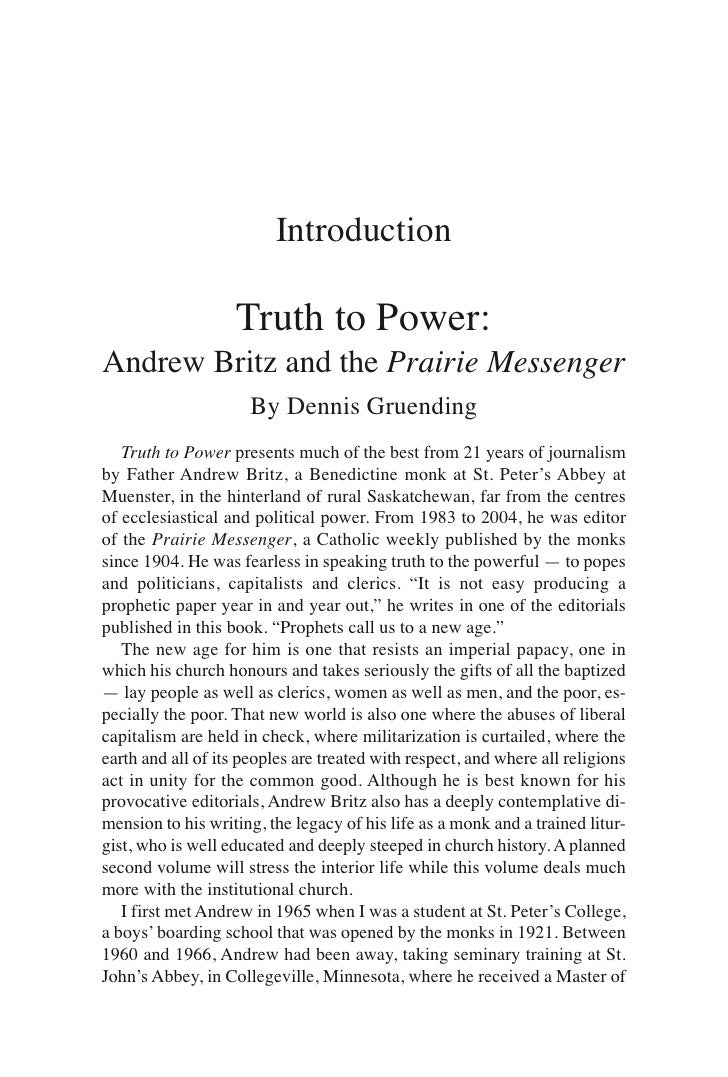 Introduction                      Truth to Power: Andrew Britz and the Prairie Messenger                       By Dennis G...