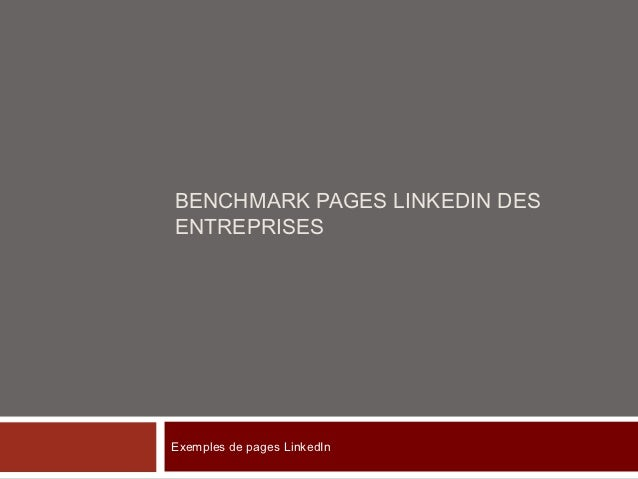 BENCHMARK PAGES LINKEDIN DESENTREPRISESExemples de pages LinkedIn