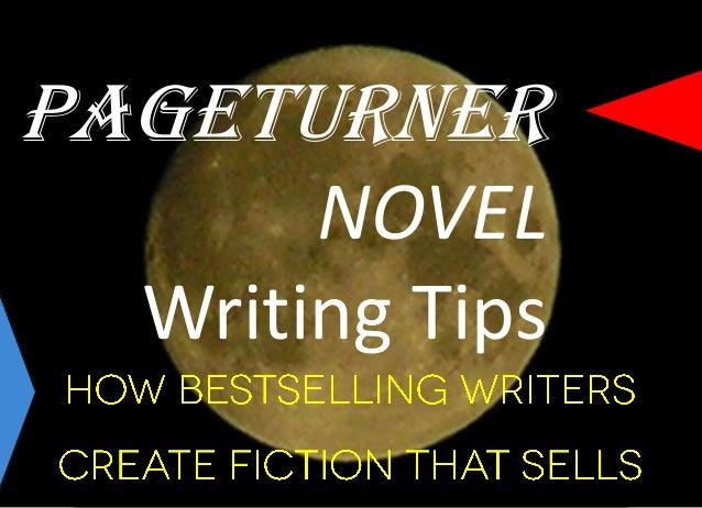Writing your first novel: 10 starter tips for success