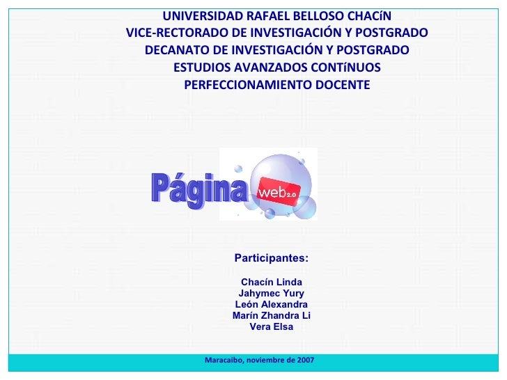 UNIVERSIDAD RAFAEL BELLOSO CHACíN VICE-RECTORADO DE INVESTIGACIÓN Y POSTGRADO DECANATO DE INVESTIGACIÓN Y POSTGRADO ESTUDI...