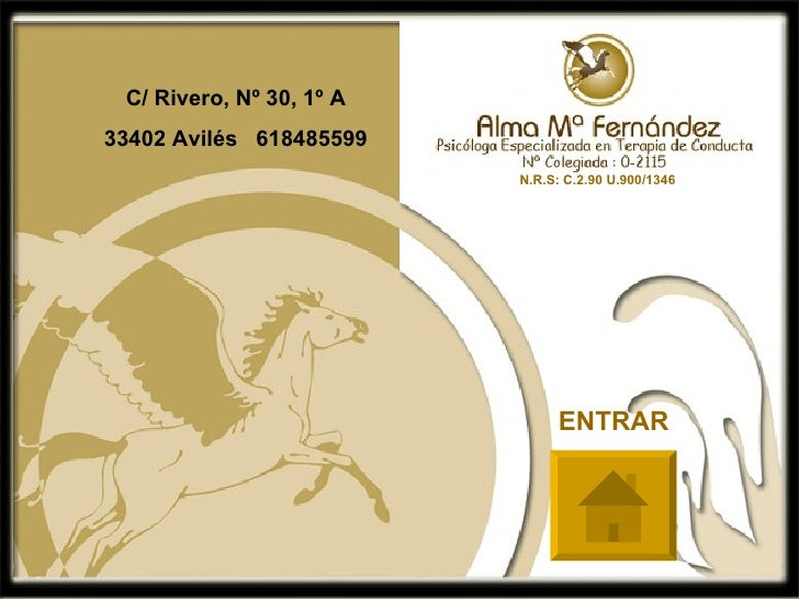 C/ Rivero, Nº 30, 1º A 33402 Avilés  618485599 ENTRAR N.R.S: C.2.90 U.900/1346
