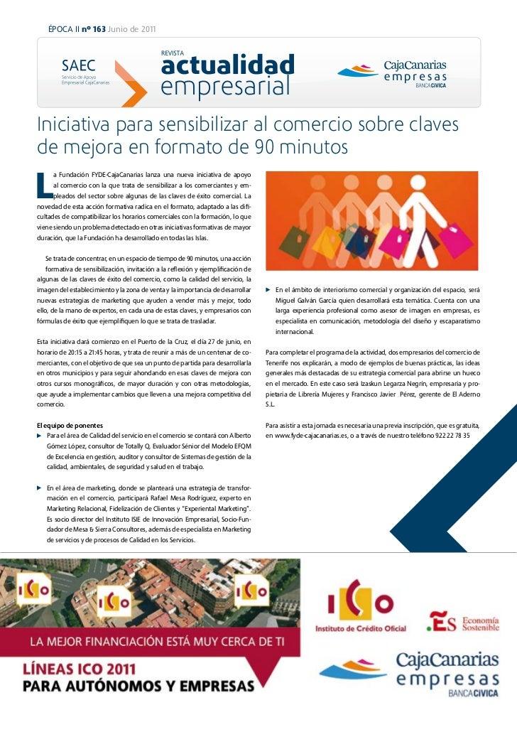 ÉPOCA II nº 163 Junio de 2011Iniciativa para sensibilizar al comercio sobre clavesde mejora en formato de 90 minutosL     ...