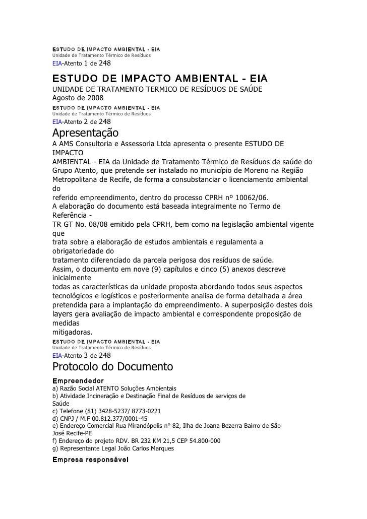 ESTUDO DE IMPACTO AMBIENTAL - EIA Unidade de Tratamento Térmico de Resíduos EIA-Atento 1 de 248  ESTUDO DE IMPACTO AMBIENT...