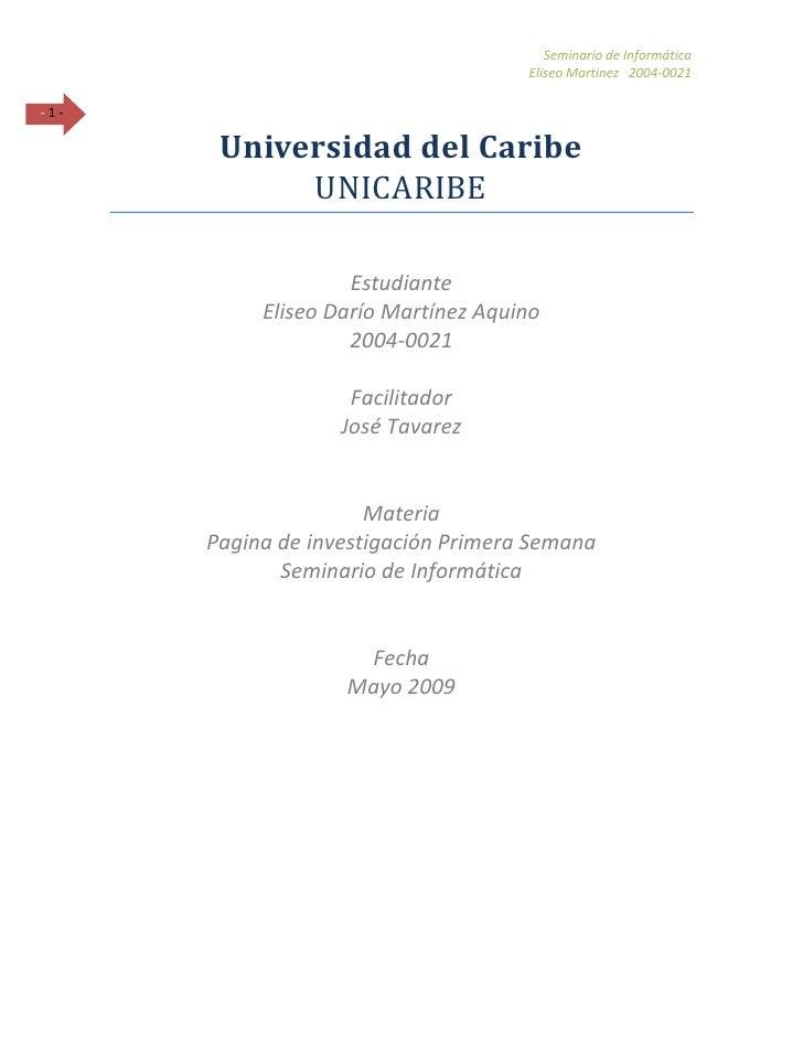 Seminario de Informática                                      Eliseo Martinez 2004-0021  -1-         Universidad del Carib...