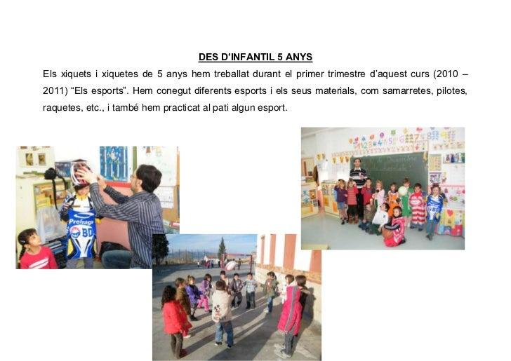 DES D'INFANTIL 5 ANYS<br />Els xiquets i xiquetes de 5 anys hem treballat durant el primer trimestre d'aquest curs (2010 –...