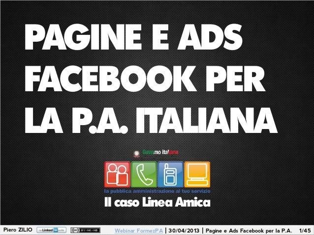 Pagine e Ads Facebook per la Pubblica Amministrazione italiana. Il caso Linea Amica.