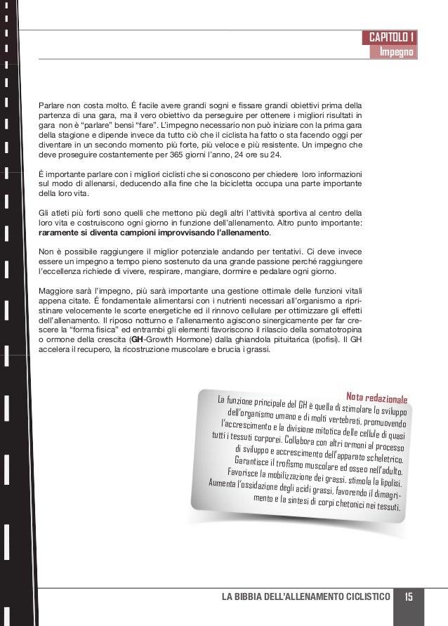 CAPITOLO 1 Impegno 15LA BIBBIA DELL'ALLENAMENTO CICLISTICO Parlare non costa molto. É facile avere grandi sogni e fissare ...