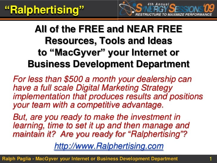 """""""Ralphertising""""<br />All of the FREE and NEAR FREE Resources, Tools and Ideas to """"MacGyver"""" your Internet or Business Deve..."""