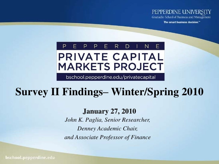 Survey II Findings– Winter/Spring 2010January 27, 2010<br />John K. Paglia, Senior Researcher,<br />Denney Academic Chair,...