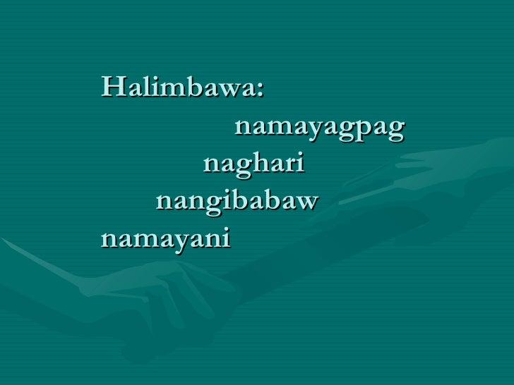 halimbawa ng pagbibigay katuturan Contextual translation of pangungusap gamit ang pagbibigay katuturan into english human translations with examples: put the fire, gamit sa paglala  get a better.