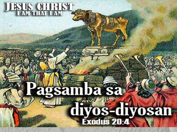 Pagsamba samga diosdiosan  Exodus 20:04