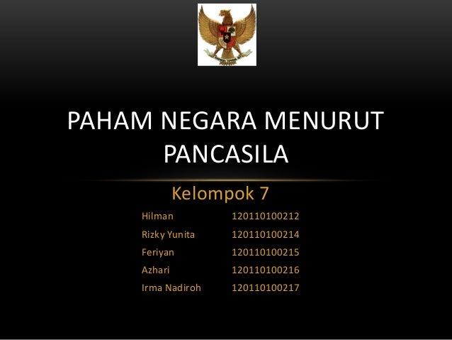 Kelompok 7 Hilman 120110100212 Rizky Yunita 120110100214 Feriyan 120110100215 Azhari 120110100216 Irma Nadiroh 12011010021...