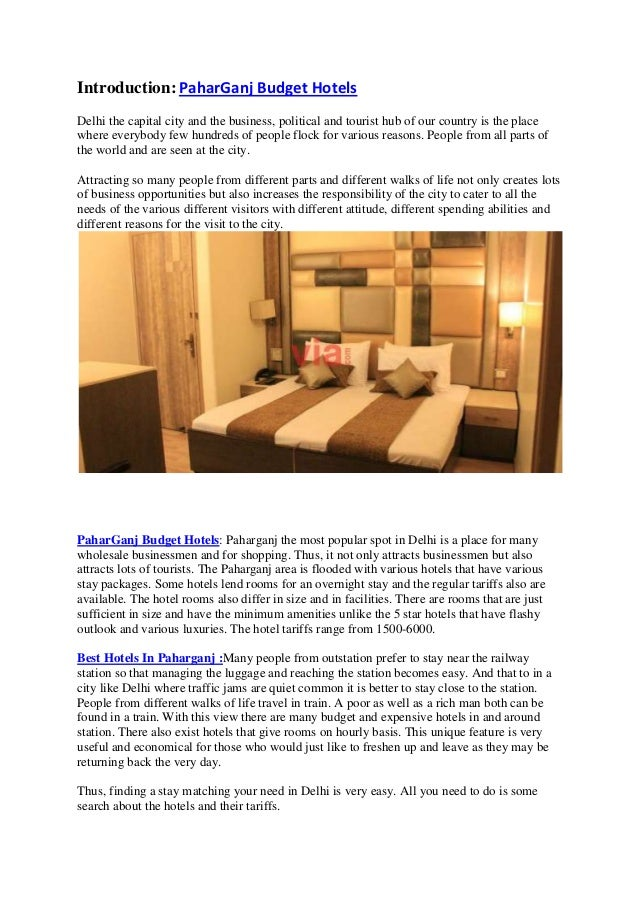 Introduction: PaharGanj Budget HotelsDelhi the capital city and the business, political and tourist hub of our country is ...