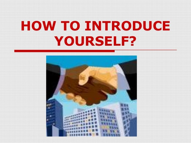 how to introduce yourselves